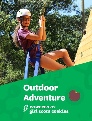 Outdoor adventure...powered by Girl Scout Cookies.