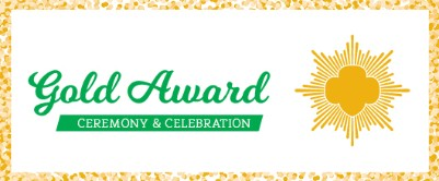 Gold Award Celebration