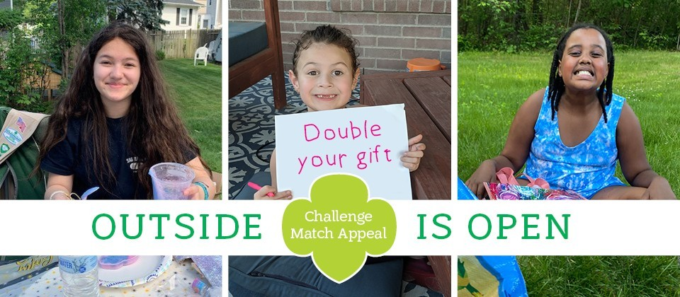 Outside Is Open. Challenge Match Appeal. Double your gift!